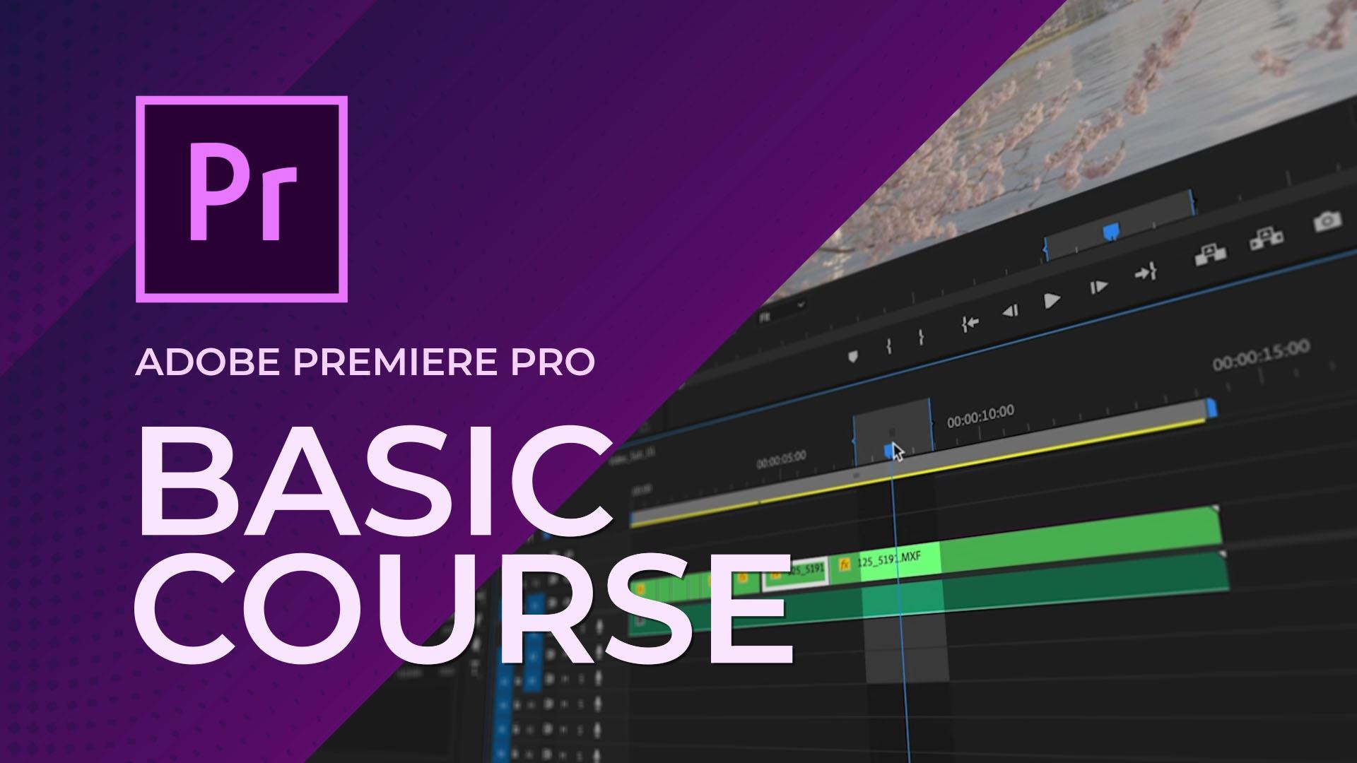 Basic Premiere Pro